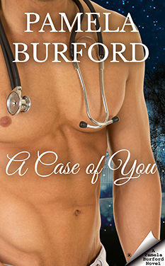 A Case of You by Pamela Burford book cover