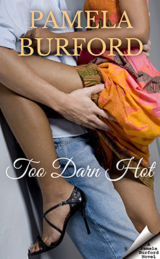 Too Darn Hot by Pamela Burford book cover